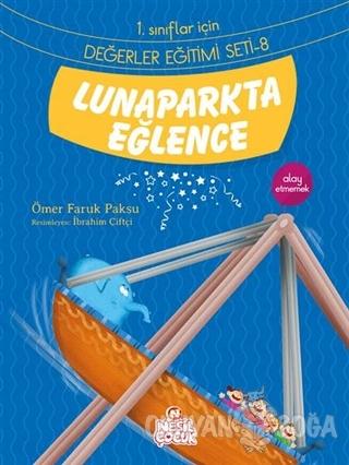 Lunaparkta Eğlence - Ömer Faruk Paksu - Nesil Çocuk Yayınları