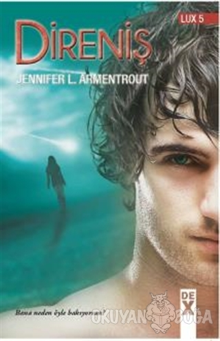 Lux 5: Direniş - Jennifer L. Armentrout - Dex Yayınevi