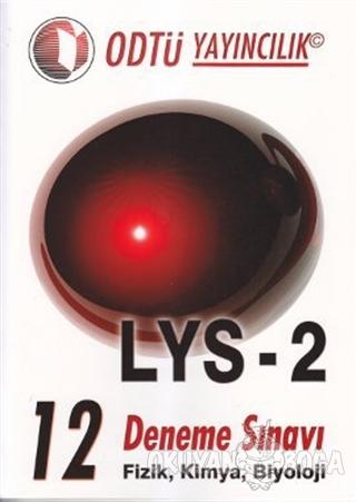 LYS 2 - 12 Deneme Sınavı - Komisyon - ODTÜ Geliştirme Vakfı Yayıncılık