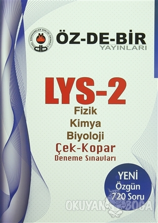 LYS-2 Fizik Kimya Biyoloji Çek Kopar Deneme Sınavları - Kolektif - Öz-