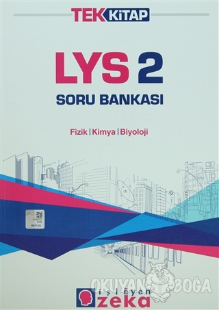 LYS 2 Soru Bankası / Fizik - Kimya - Biyoloji - Kolektif - İşleyen Zek