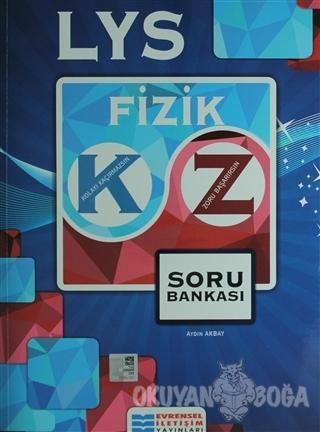 LYS Fizik Soru Bankası - Aydın Akbay - Evrensel İletişim Yayınları