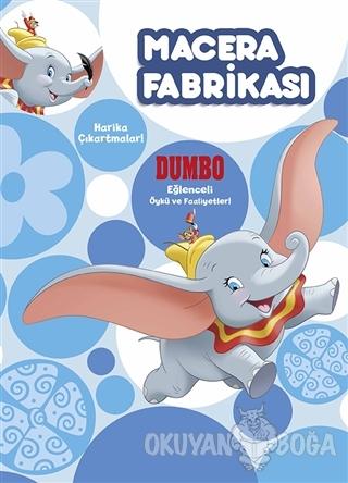 Macera Fabrikası - Dumbo