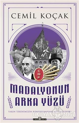 Madalyonun Arka Yüzü - Cemil Koçak - Timaş Yayınları