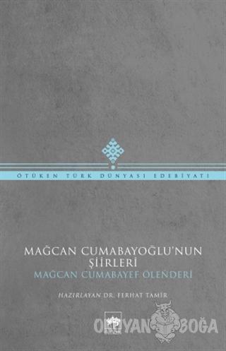 Mağcan Cumabayoğlu'nun Şiirleri