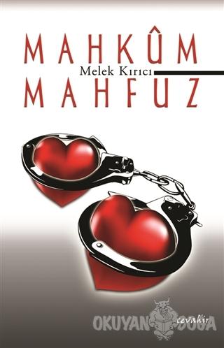 Mahkum Mahfuz - Melek Kırıcı - Cevahir Yayınları
