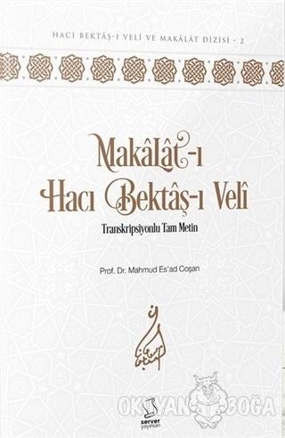 Makalat-ı Hacı Bektaş-ı Veli (Ciltli)