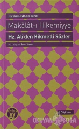 Makalat-ı Hikemiyye - İbrahim Edhem Giridi - Büyüyen Ay Yayınları