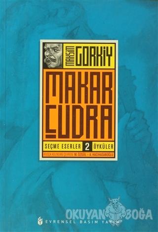 Makar Çudra - Maksim Gorki - Evrensel Basım Yayın