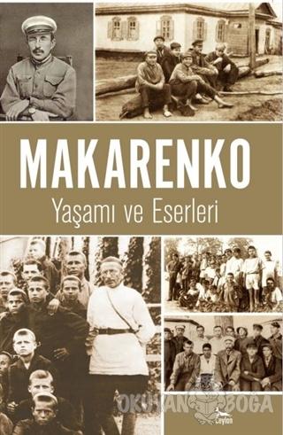 Makarenko - Yaşamı ve Eserleri - Kolektif - Ceylan Yayınları