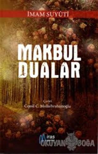 Makbul Dualar - İmam Suyuti - Miras Yayınları