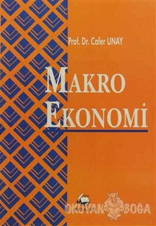 Makro Ekonomi - Cafer Unay - Vipaş Yayınları