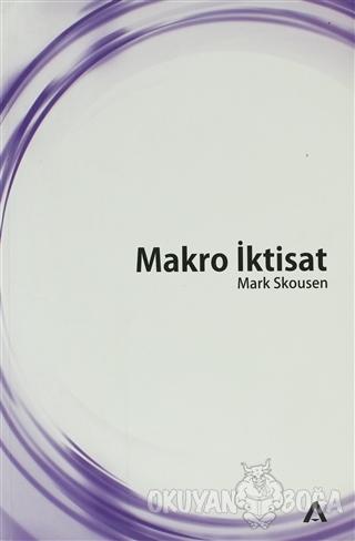 Makro İktisat - Mark Skousen - Adres Yayınları