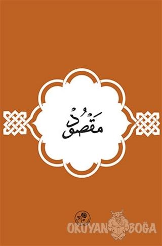 Maksud - İmam-ı Azam Ebu Hanife - Fazilet Neşriyat