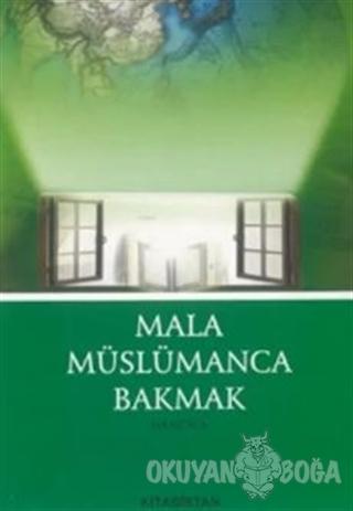 Mala Müslümanca Bakmak