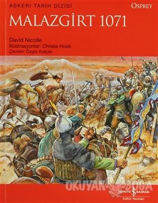 Malazgirt 1071 - David Nicolle - İş Bankası Kültür Yayınları