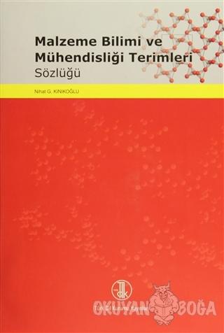 Malzeme Bilimi ve Mühendisliği Terimleri Sözlüğü (Ciltli)