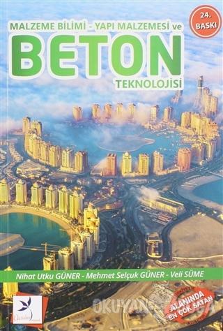 Malzeme Bilimi - Yapı Malzemesi ve Beton Teknolojisi