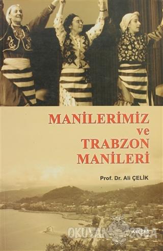 Manilerimiz ve Trabzon Manileri