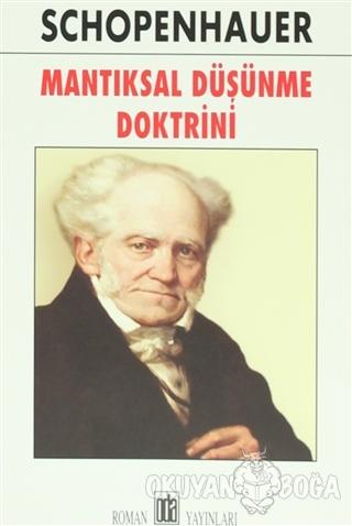 Mantıksal Düşünce Doktrini - Arthur Schopenhauer - Oda Yayınları