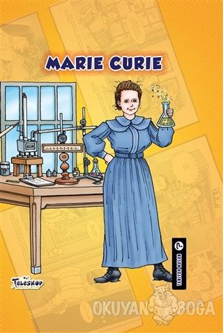Marie Curie - Tanıyor Musun? (Ciltli)