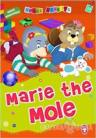 Marie the Mole - Nalan Aktaş Sönmez - Timaş Publishing