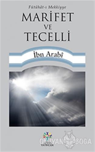 Marifet ve Tecelli - Muhyiddin İbn Arabi - Litera Yayıncılık