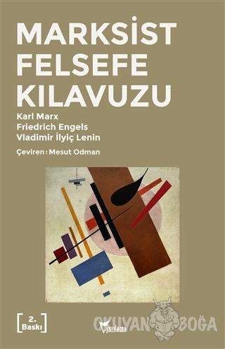 Marksist Felsefe Kılavuzu - Karl Marx - Yazılama Yayınevi