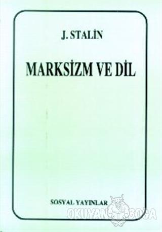 Marksizm ve Dil - Josef V. Stalin - Sosyal Yayınları