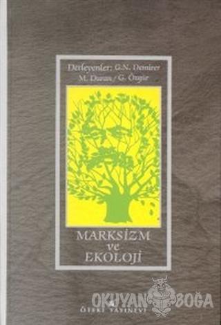Marksizm ve Ekoloji - Kolektif - Öteki Yayınevi