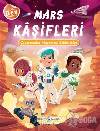 Mars Kaşifleri - Kolektif - İş Bankası Kültür Yayınları