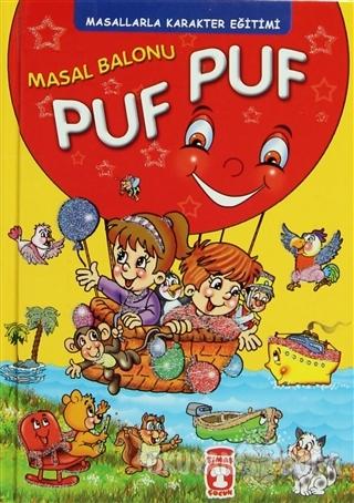 Masal Balonu Puf Puf (Ciltli) - Müjgan Şeyhi - Timaş Çocuk