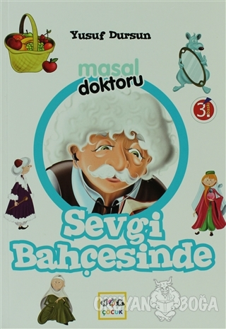 Masal Doktoru - Sevgi Bahçesinde - Yusuf Dursun - Nar Yayınları