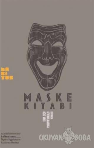 Maske Kitabı - Kerem Karaboğa - Habitus Kitap
