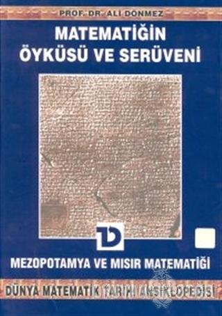 Matematiğin Öyküsü ve Serüveni 2. Cilt Mezopotamya ve Mısır Matematiği