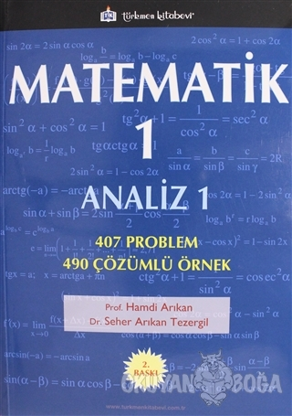 Matematik - 1 - Hamdi Arıkan - Türkmen Kitabevi - Akademik Kitapları