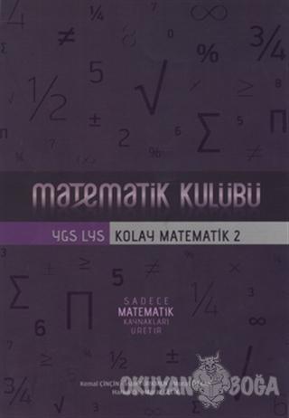Matematik Kulübü: YGS - LYS Kolay Matematik 1 - Kolektif - Asil Yayın