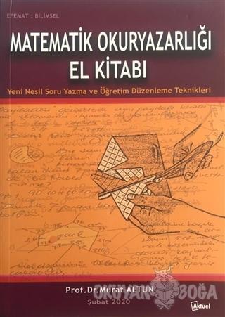 Matematik Okuryazarlığı El Kitabı - Kolektif - Alfa Aktüel Yayınları