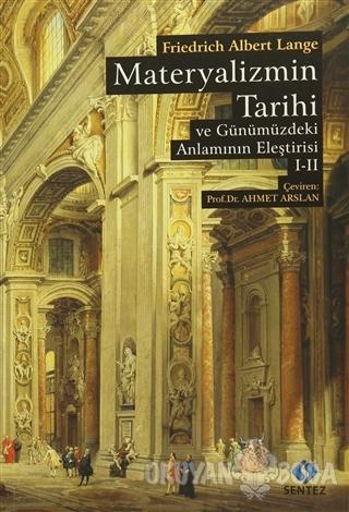 Materyalizmin Tarihi ve Günümüzdeki Anlamının Eleştirisi (2 Cilt Birar
