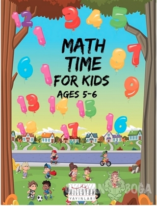 Math Time For Kids Ages 5 - 6