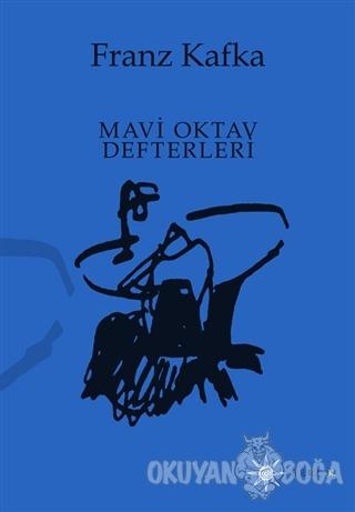 Mavi Oktav Defteri - Franz Kafka - Altıkırkbeş Yayınları