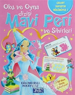Mavi Peri ve Sihirleri - Kolektif - Parıltı Yayınları