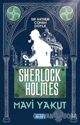 Mavi Yakut - Sherlock Holmes - Sir Arthur Conan Doyle - Parıltı Yayınl