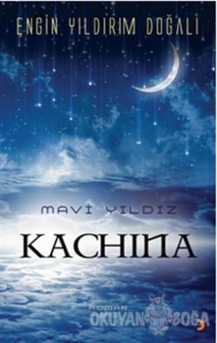 Mavi Yıldız Kachina - Engin Yıldırım Doğalı - Cinius Yayınları