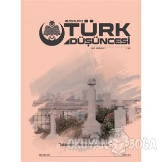 Maziden Atiye Türk Düşüncesi Dergisi Sayı: 3 Mayıs - Haziran 2019