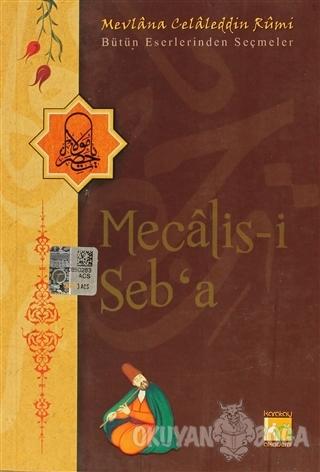 Mecalis-i Seb'a - Mevlana Celaleddin Rumi - Karatay Akademi