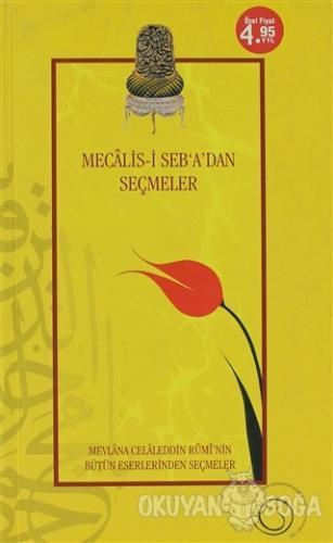 Mecalis-i Seb'a'dan Seçmeler - Mevlana Celaleddin Rumi - Rumi Yayınlar
