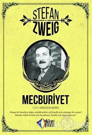 Mecburiyet - Stefan Zweig - Düzyazı Yayınevi