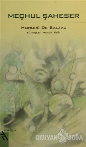 Meçhul Şaheser - Honore de Balzac - Şule Yayınları