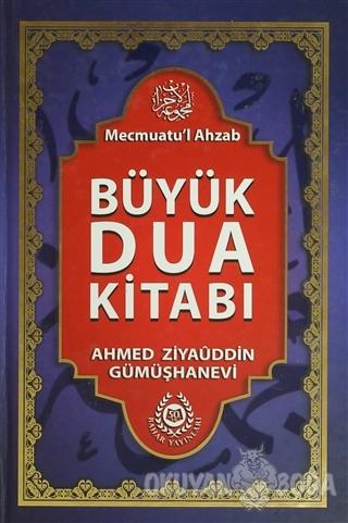 Mecmuatu'l Ahzab Büyük Dua Kitabı (Şamua) (Ciltli)